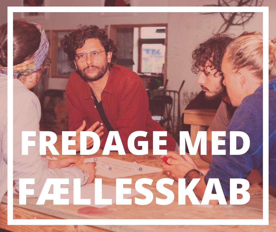 FREDAGE MED FÆLLESSKAB